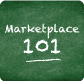 Marketplace 101